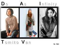 Do As Infinity: Tomiko Van