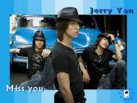 I miss you Jerry Yan