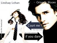 Court me If you dare : Bloom & Lohan