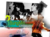 SungMin: Sorry, Sorry