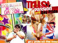 "TRUST PASSION  LOVE  ""GAY PRIDE"""