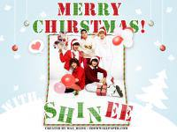 "Let's Say ... Merry Chirstmas With "" SHINee "" !  ♥"