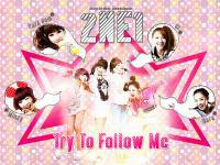 2NE1 : Try to follow me