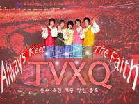 Always Keep The Faith TVXQ!