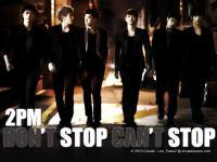 2PM  Don't Stop Can't Stop
