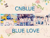 CNBLUE :: BLUE LOVE