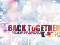 K-OTIC :: Back together :)