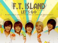 F.T Island Let's Go!!!
