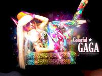 Colorful GAGA !