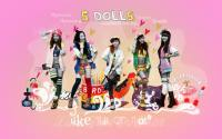 5 Dolls : Like This Or That
