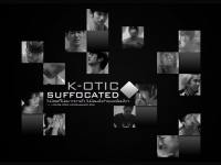 K-otic . SUFFOCATED2! [black-]