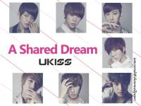ukiss_a shared dream