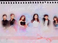 ' Dream High 2 ' ,