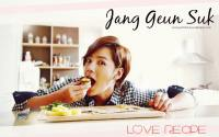 Jang Geun Suk : Love Recipe