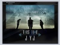 JYJ:This time coming soon