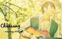 Chansung_i was crazy about you