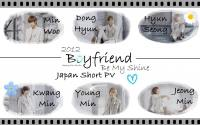 Boyfriend: Be My Shine Japan Short PV #1