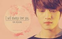 I will always love you Jaejoong