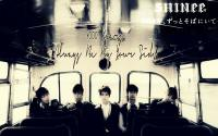 SHINee 1000 years always be by your side