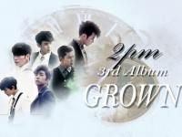 2pm 3rd album grown