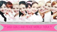 SNSD ::Girls&Peace World Tour:: ver 2