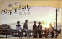 ••B.A.P:Coffee Shop 2••