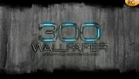 My greates 300th Wallpaper 1080
