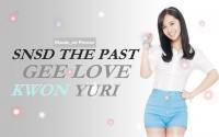 SNSD The Past 3 - Gee Love Yuri