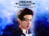 GOT7 Jr. - DREAM KNIGHT
