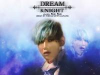 GOT7 BamBam - DREAM KNIGHT