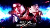 Zhoumi ft Chanyeol EXO - Rewind