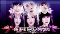 SM The Ballad Vol. 2 - Breath