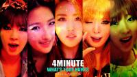 4minute | What's Your Name ?