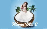 SNSD Movie 2016 | Mama Mia 2 Lost In Hawaii