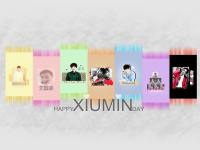 HAPPY XIUMIN DAY