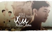 [ 上瘾 Addicted Webseries Heroin] Xu WeiZhou (許魏洲) : Walk Slowly (慢慢走)