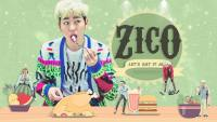 BLOCK-B [ZICO] - LET'S EAT IT ALL