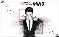 Get ready ? Let's fun with MINO !!!