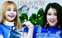 Lisa & Rose' - Blackpink